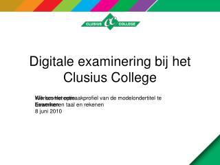 Digitale examinering bij het Clusius College