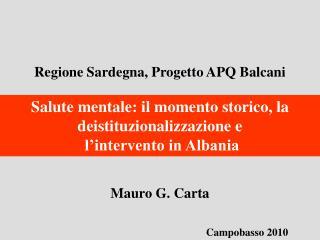 Regione Sardegna, Progetto APQ Balcani