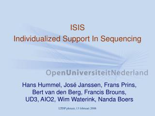 ISIS Individualized Support In Sequencing