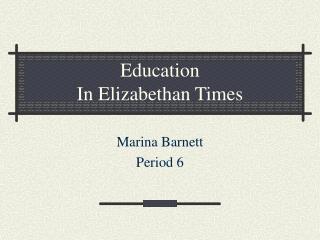Education In Elizabethan Times