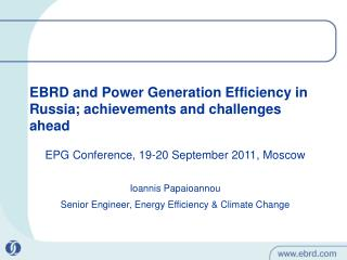 EBRD and Power Generation Efficiency in Russia; achievements and challenges ahead
