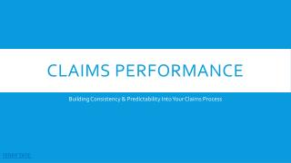Claims Performance