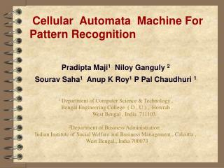 Cellular  Automata  Machine For Pattern Recognition