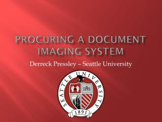 Procuring a document imaging system