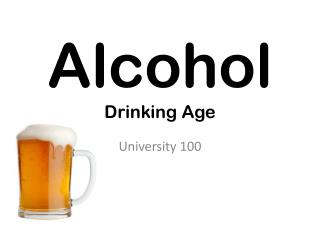 Alcohol Drinking Age