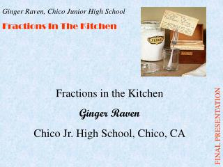 Fractions in the Kitchen Ginger Raven Chico Jr. High School, Chico, CA