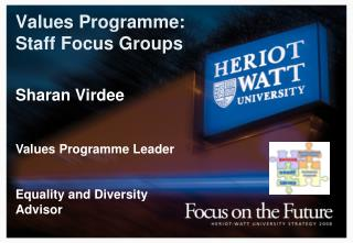 Values Programme:  Staff Focus Groups