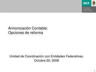Armonizaci n Contable: Opciones de reforma