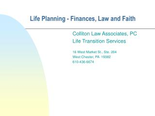 Life Planning - Finances, Law and Faith