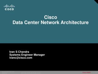 Cisco  Data Center Network Architecture