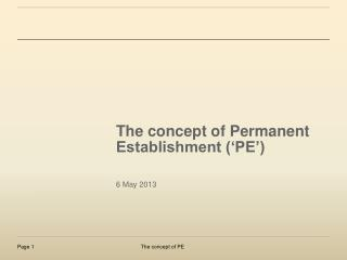 The concept of Permanent Establishment ('PE')