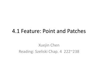 4.1 Feature: Point and Patches