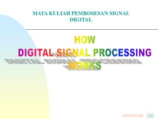 HOW DIGITAL SIGNAL PROCESSING WORKS