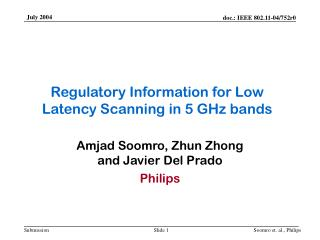 Regulatory Information for Low Latency Scanning in 5 GHz bands
