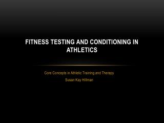 Fitness Testing and Conditioning in Athletics
