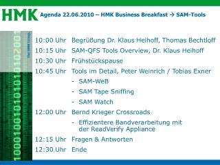 Agenda 22.06.2010 – HMK Business Breakfast   SAM-Tools