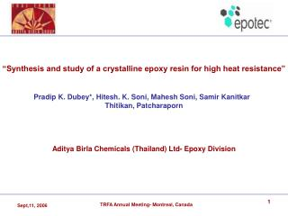 """Synthesis and study of a crystalline epoxy resin for high heat resistance"""
