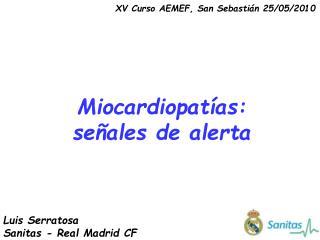 Miocardiopatías: señales de alerta