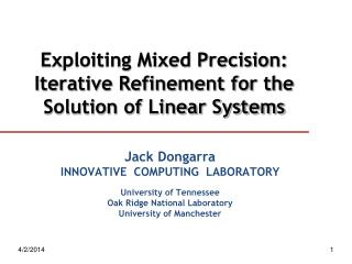 Exploiting Mixed Precision: Iterative Refinement for the Solution of Linear Systems