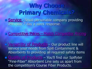 Why Choose  Primary Chemicals?