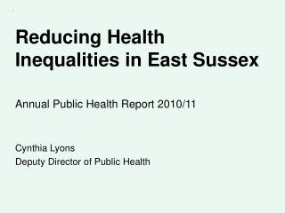 Reducing Health Inequalities in East Sussex