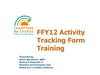 FFY12 Activity Tracking Form Training