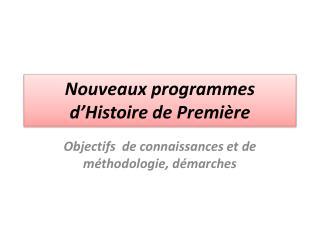 Nouveaux programmes d'Histoire de Première