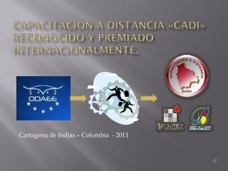 capacitación a distancia «cadi»  reconocido y premiado internacionalmente.