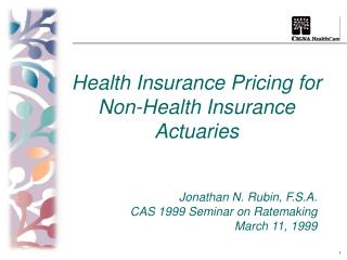 Health Insurance Pricing for Non-Health Insurance Actuaries