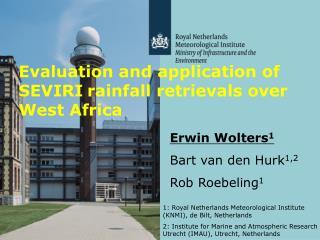 Evaluation and application of SEVIRI rainfall retrievals over West Africa