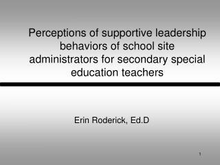 Erin Roderick, Ed.D