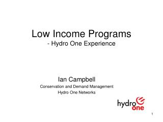Low Income Programs - Hydro One Experience