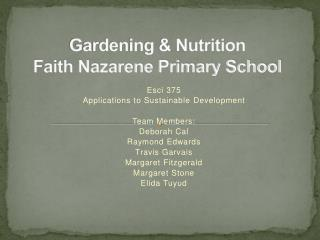 Gardening  Nutrition Faith Nazarene Primary School