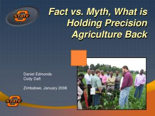 Fact vs. Myth, What is Holding Precision Agriculture Back