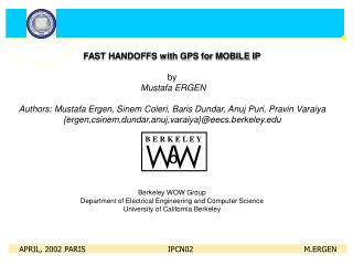 FAST HANDOFFS with GPS for MOBILE IP by Mustafa ERGEN