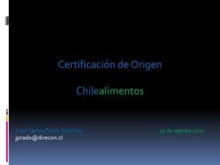 Certificación de Origen Chile alimentos