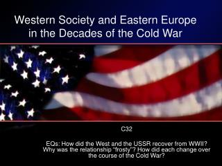 Western Society and Eastern Europe in the Decades of the Cold War