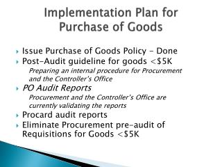 Implementation Plan for  Purchase of Goods