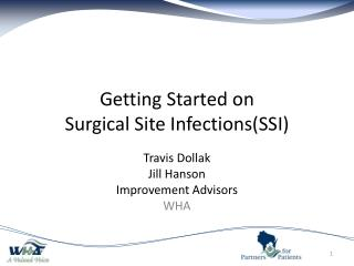 Getting Started on Surgical Site Infections(SSI)