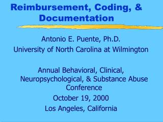 Reimbursement, Coding, & Documentation