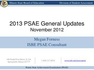2013 PSAE General Updates November 2012