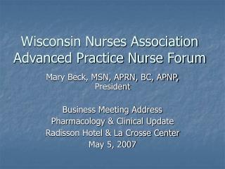 Wisconsin Nurses Association Advanced Practice Nurse Forum