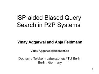 ISP-aided Biased Query Search in P2P Systems