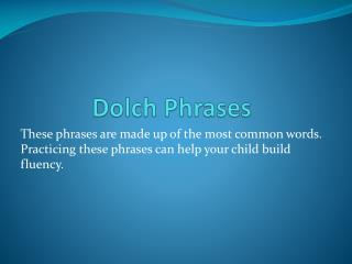 Dolch  Phrases