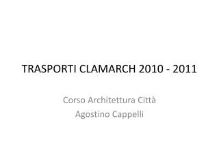 TRASPORTI CLAMARCH 2010 - 2011