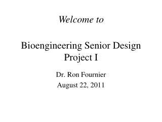 Bioengineering Senior Design Project I