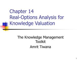 Chapter 14 Real-Options Analysis for Knowledge Valuation