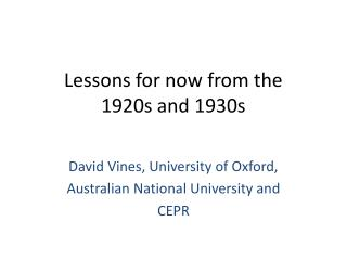 Lessons for now from the  1920s and 1930s