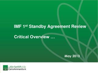 IMF 1 st  Standby Agreement Review Critical Overview …
