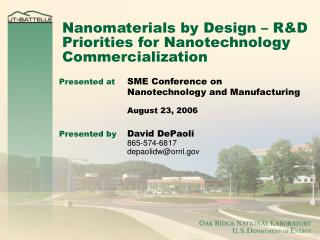 Nanomaterials by Design – R&D Priorities for Nanotechnology Commercialization